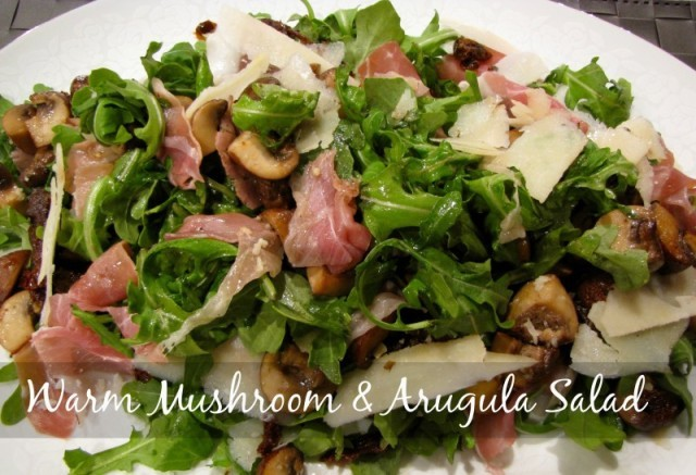 Warm Mushroom & Arugula Salad - Idiot's Kitchen